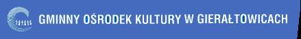 Logo Gminny Ośrodek Kultury w Gierałtowicach