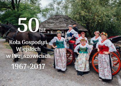50 lat Koa Gospody Wiejskich w Przyszowicach
