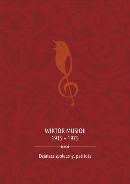WIKTOR MUSIO 1915  1975 Dziaacz spoeczny patriota