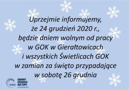 24 grudzie dniem wolnym od pracy w GOK w Gieratowicach