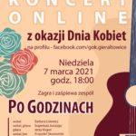Koncert online z okazji Dnia Kobiet, niedziela 7 marca 2021, godzina 18.00